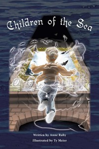 Children of the Sea, by Anne Ruby